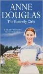 The Butterfly Girls - Anne Douglas