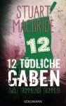 Zwölf tödliche Gaben 12: Zwölf trommelnde Trommler: E-Book Only Weihnachtskurzkrimi (German Edition) - Andreas Jäger, Stuart MacBride