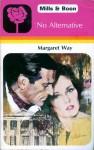 No Alternative - Margaret Way