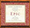 Epic: The Story God Is Telling and the Role That Is Yours to Play (Audiocd) - John Eldredge