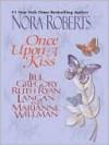 Once Upon A Kiss - Susan Wittig Albert, Jill Gregory, Ruth Ryan Langan