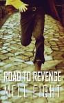 Road to Revenge - Mell Eight