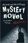 Writing and Selling Your Mystery Novel: How to Knock 'em Dead with Style - Hallie Ephron, S.J. Rozan