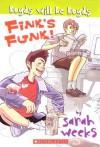 Fink's Funk - Sarah Weeks