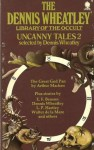 Uncanny Tales 2 (The Dennis Wheatley Library of the Occult) - Dennis Wheatley, Arthur Machen, William Seabrook, E.F. Benson, L.P. Hartley, Walter de la Mare, A.M. Burrage, William Younger