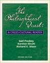 The Philosophical Quest: A Cross-Cultural Reader - Gail M. Presbey, Karsten J. Struhl
