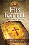 His Battle: God's Plan for Victory - Sheri Rose Shepherd