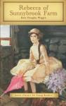 Rebecca of Sunnybrook Farm - Louise Collin, Kate Douglas Wiggin, Ruth Palmer