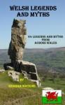 Welsh Legends and Myths - Graham Watkins