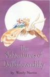 Adventures of Daffadowndilly - Wendy Martin