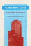 Reinventing Cities: Equity Planners Tell Their Stories - Norman Krumholz, Pierre Clavel