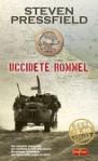 Uccidete Rommel - Steven Pressfield