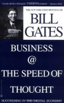 Business @ the Speed of Thought: Succeeding in the Digital Economy - Bill Gates, Collins Hemingway