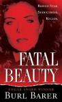 Fatal Beauty - Burl Barer