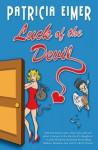 Luck of the Devil (Speak of the Devil, Book 1) - Patricia Eimer