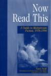 Now Read This: A Guide to Mainstream Fiction, 1978-1998 - Nancy Pearl, Joyce Saricks, Martha Knappe, Chris Higashi