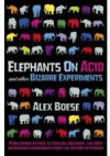 Elephants on Acid - Alex Boese