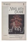 Novel with Cocaine - M. Ageyev