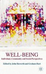 Well-Being: Individual, Community and Social Perspectives - John Trevor Haworth, Graham Hart