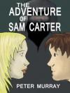 The Adventure of Sam Carter - Peter Murray