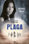 Plaga (Olvidados, #4) - Michael Grant