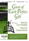 Giver of Each Perfect Gift - Pamela Martin, Larry Shackley