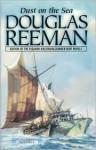 Dust On The Sea - Douglas Reeman