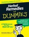 Herbal Remedies For Dummies - Christopher Hobbs