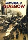 Memories of Glasgow - Andrew Mitchell