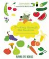 Cooking Through the Seasons: Easy French Cuisine for Kids - Aladjidi Virginie, Caroline Pelissier, Sebastien Guenard, Marion Billet