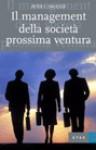 Il management della società prossima ventura - Peter F. Drucker