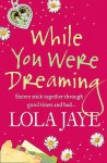 While You Were Dreaming - Lola Jaye