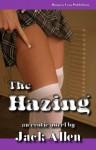 The Hazing - Jack Allen