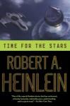 Time for the Stars - Robert A. Heinlein