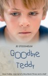 Goodbye Teddy - J.D. Stockholm