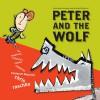 Peter and the Wolf - Sergei Prokofiev, Chris Raschka