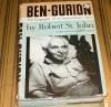 Ben Gurion: The Biography of an Extraordinary Man - Robert St. John