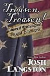 Treason, Treason! - Josh Langston