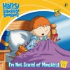 I'm Not Scared Of Monsters! - Ian Whybrow