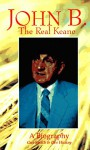 John B.: The Real Keane - Gus Smith, Des Hickey