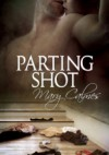 Parting Shot - Mary Calmes