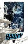 Haunt Volume 5 - Nathan Fox, Robbi Rodriguez, Joe Casey, Kyle Strahm