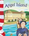 Angel Island - Lori A. Mortensen, Matthew Skeens, Melissa Kes, Abbey Fitzgerald