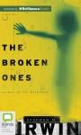 The Broken Ones - Stephen M Irwin, Grant Cartwright