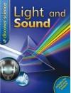 Light & Sound: Discover - Publications International Ltd.