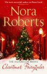 The Mac Gregor Brides: Christmas Fairytales - Nora Roberts