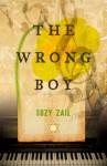 The Wrong Boy - Suzy Zail