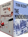 2 Suspense Novels in 1: The Mindbender/Days Of Vengeance - Tim Kizer