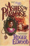 Ashes of Paradise - Roger Elwood