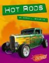 Hot Rods (Horsepower (Blazers Hardcover)) - Sarah L. Schuette